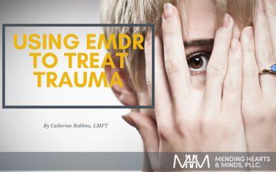 Treating Trauma with EMDR