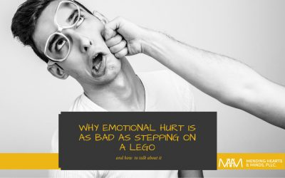 Why Emotional Hurt is as Bad as Stepping on a Lego… and how to talk about it